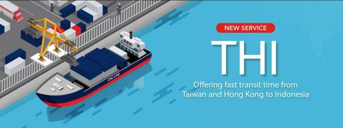 CNC Introduces New Taiwan Hong Kong Indonesia (THI) Service